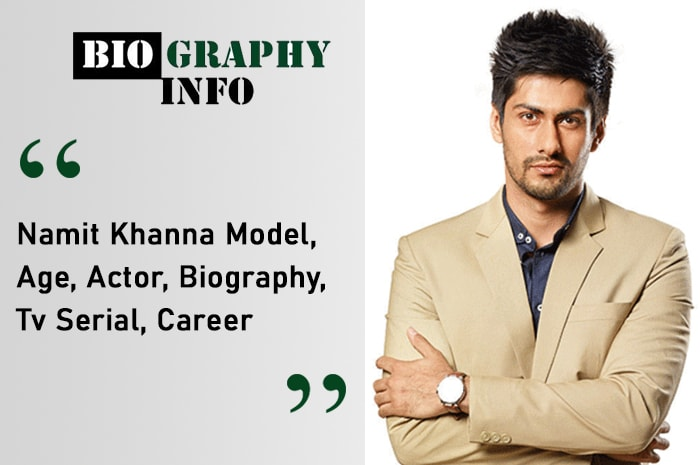 Namit Khanna Biography